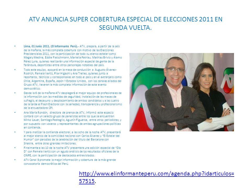 ATV ANUNCIA SUPER COBERTURA ESPECIAL DE ELECCIONES 2011 EN SEGUNDA VUELTA.