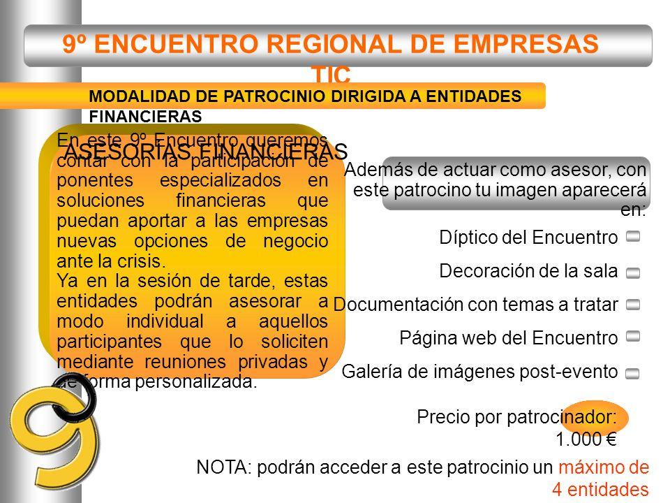 9º ENCUENTRO REGIONAL DE EMPRESAS TIC Cristina Prieto cprieto@aetical.com Telf: 983 305 022 / 645 612 987 Parq.