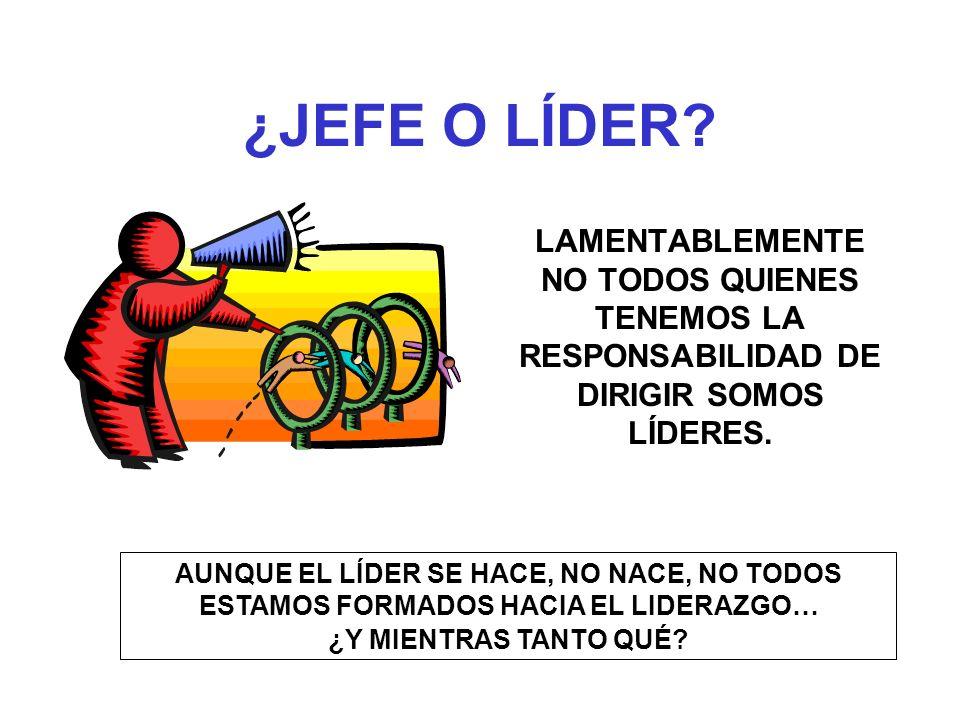 ¿JEFE O LÍDER.