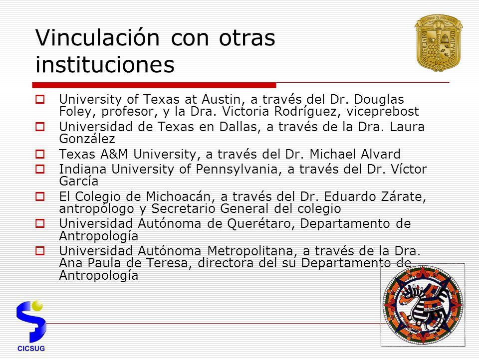 Vinculación con otras instituciones University of Texas at Austin, a través del Dr.