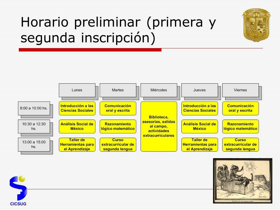 Horario preliminar (primera y segunda inscripción)