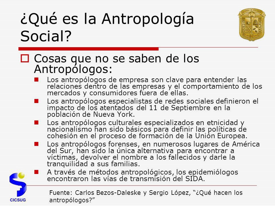 ¿Qué es la Antropología Social.