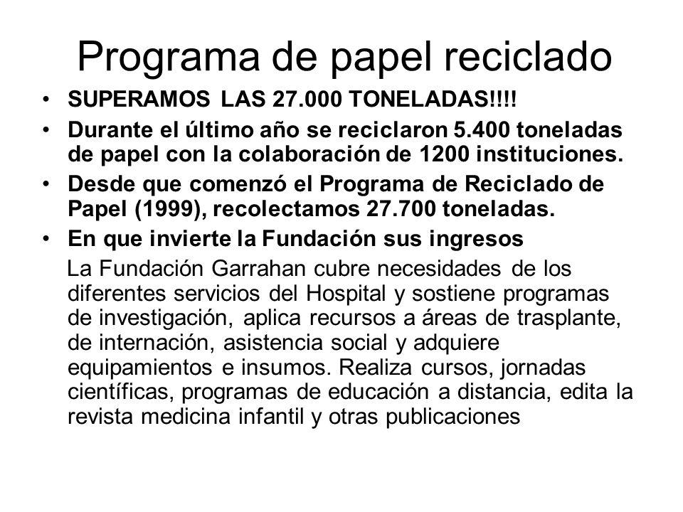 Programa de papel reciclado SUPERAMOS LAS 27.000 TONELADAS!!!.