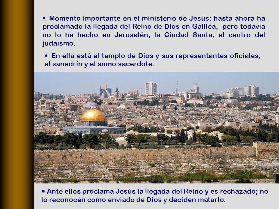 En ella está el templo de Dios y sus representantes oficiales, el sanedrín y el sumo sacerdote.