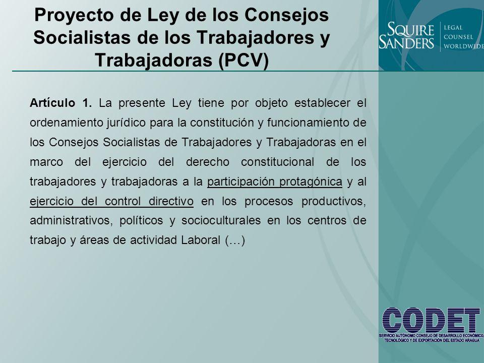 Proyecto de Ley de los Consejos Socialistas de los Trabajadores y Trabajadoras (PCV) Artículo 1. La presente Ley tiene por objeto establecer el ordena