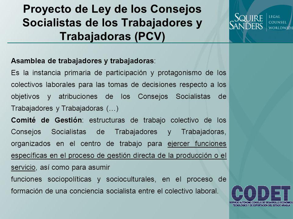 Proyecto de Ley de los Consejos Socialistas de los Trabajadores y Trabajadoras (PCV) Asamblea de trabajadores y trabajadoras: Es la instancia primaria