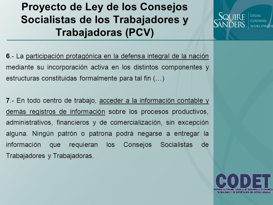 Proyecto de Ley de los Consejos Socialistas de los Trabajadores y Trabajadoras (PCV) 6.- La participación protagónica en la defensa integral de la nac