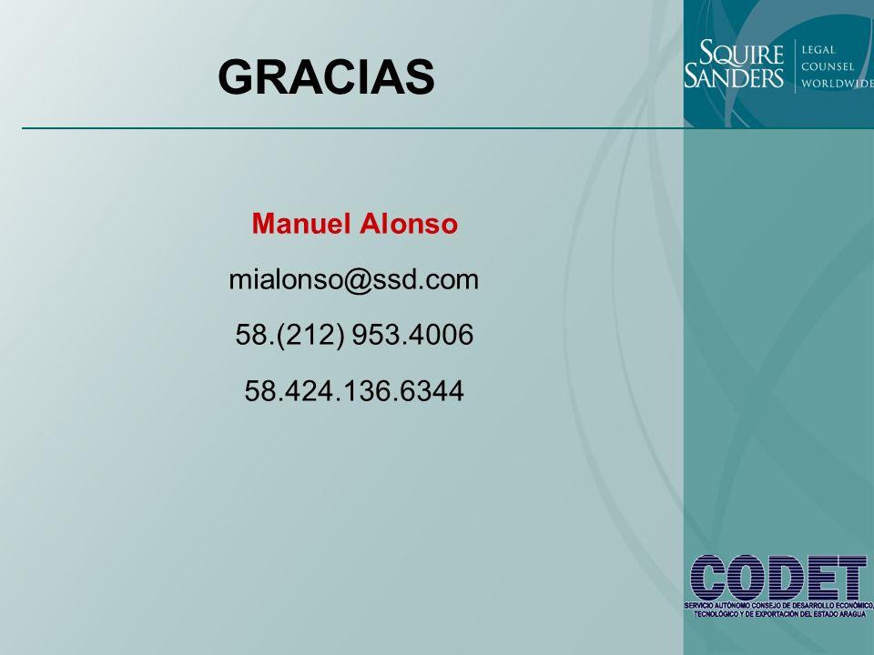 GRACIAS Manuel Alonso mialonso@ssd.com 58.(212) 953.4006 58.424.136.6344