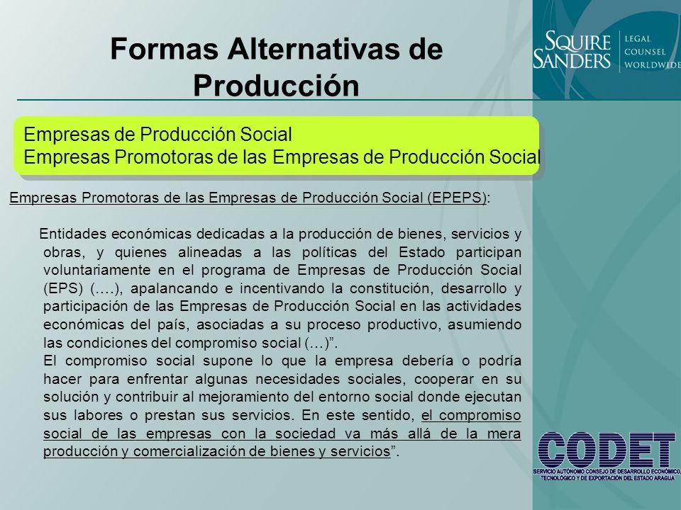 Formas Alternativas de Producción Las EPS no son una figura con entidad jurídica propia.
