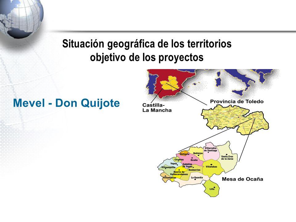 Situación geográfica de los territorios objetivo de los proyectos Mevel - Don Quijote