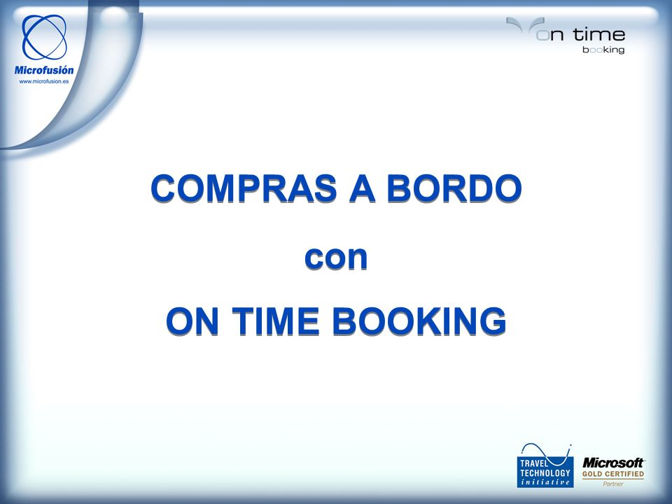 COMPRAS A BORDO con ON TIME BOOKING COMPRAS A BORDO con ON TIME BOOKING
