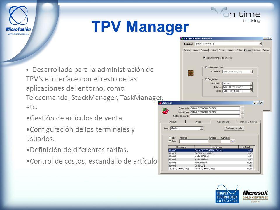 TPV Manager Desarrollado para la administración de TPVs e interface con el resto de las aplicaciones del entorno, como Telecomanda, StockManager, Task