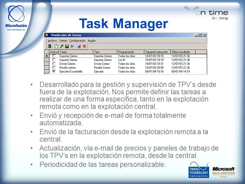 Task Manager Desarrollado para la gestión y supervisión de TPVs desde fuera de la explotación. Nos permite definir las tareas a realizar de una forma