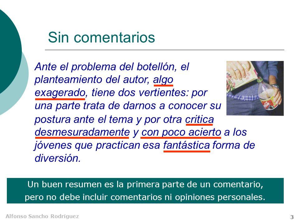 Alfonso Sancho Rodríguez 2 ¿Extracto? Extracto Resumen El mismo léxico y sintaxis que el texto original No necesariamente el mismo léxico y diferente