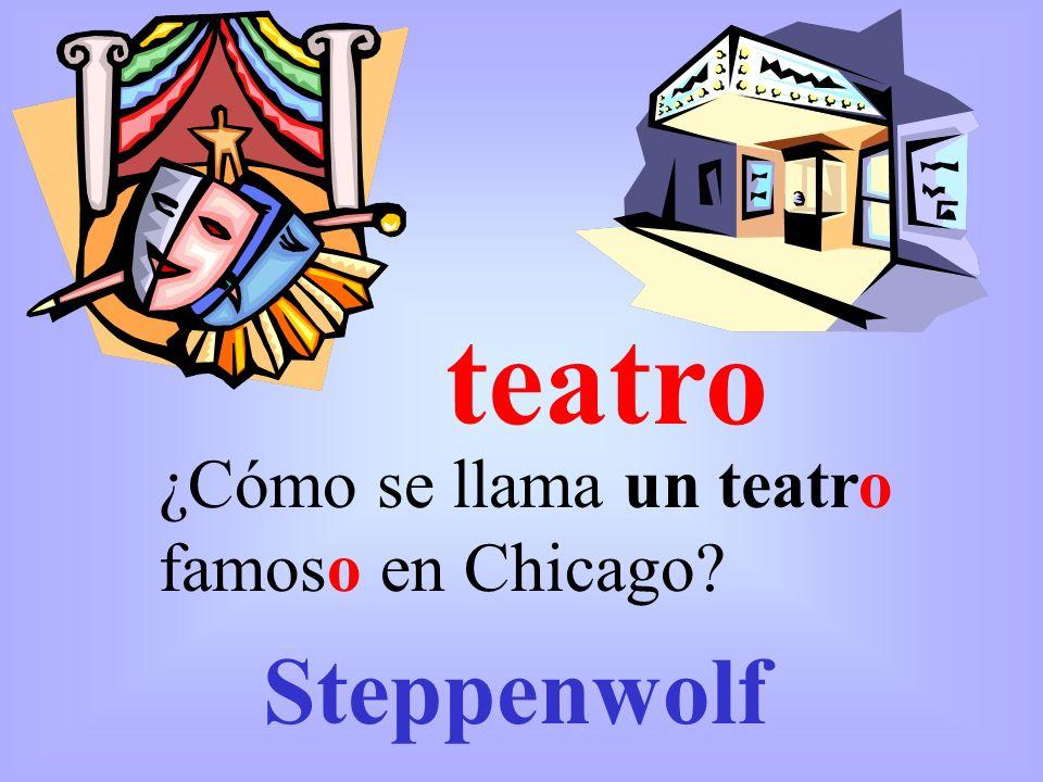 teatro ¿Cómo se llama un teatro famoso en Chicago? Steppenwolf