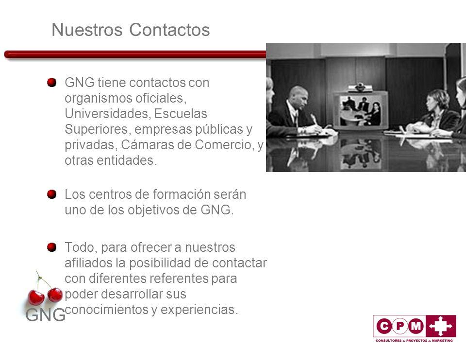GNG Nuestros Contactos GNG tiene contactos con organismos oficiales, Universidades, Escuelas Superiores, empresas públicas y privadas, Cámaras de Come