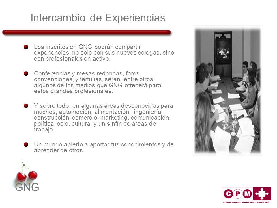 GNG Intercambio de Experiencias Los inscritos en GNG podrán compartir experiencias, no solo con sus nuevos colegas, sino con profesionales en activo.