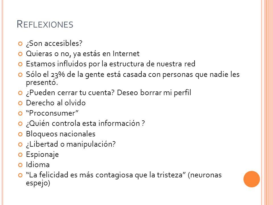 R EFLEXIONES ¿Son accesibles.