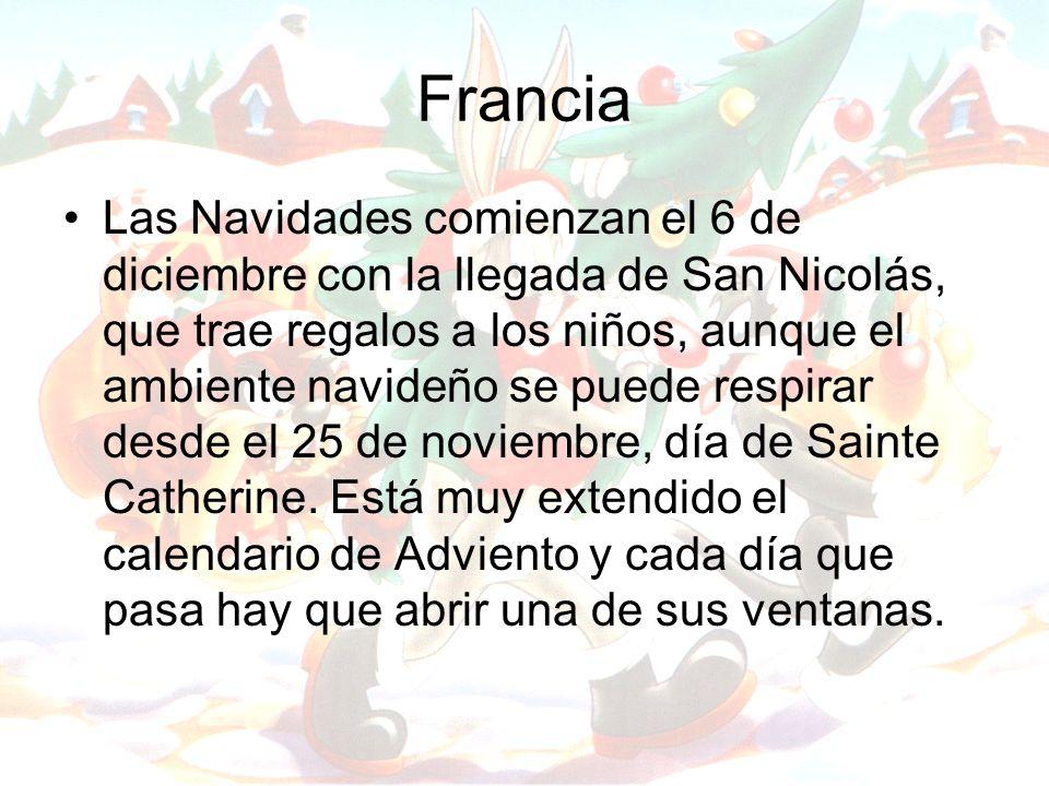 Francia Las Navidades comienzan el 6 de diciembre con la llegada de San Nicolás, que trae regalos a los niños, aunque el ambiente navideño se puede re
