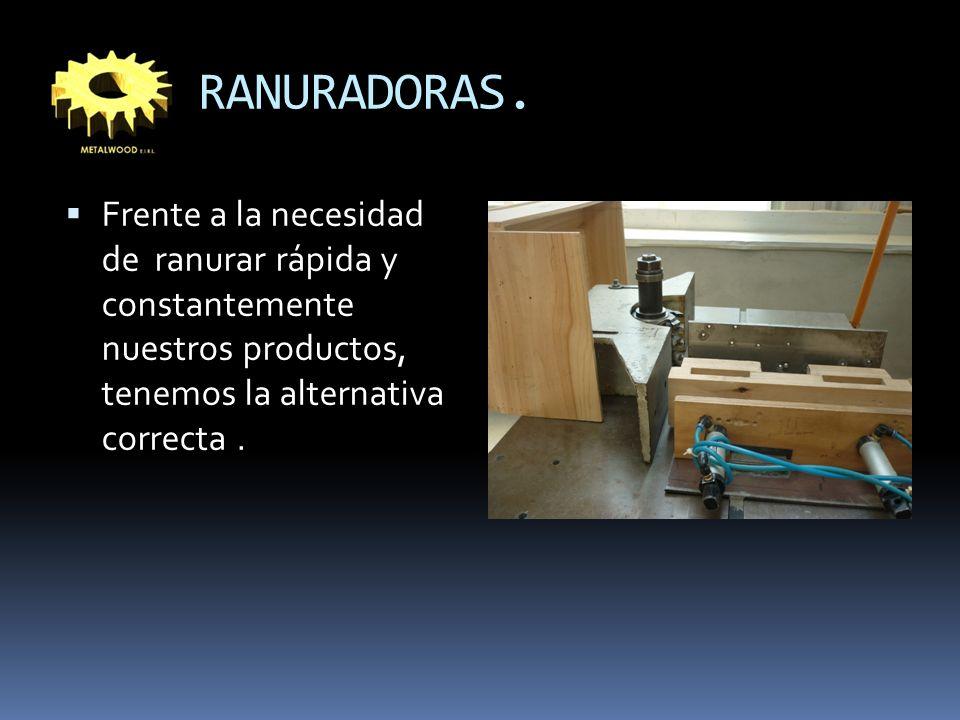 RANURADORAS.