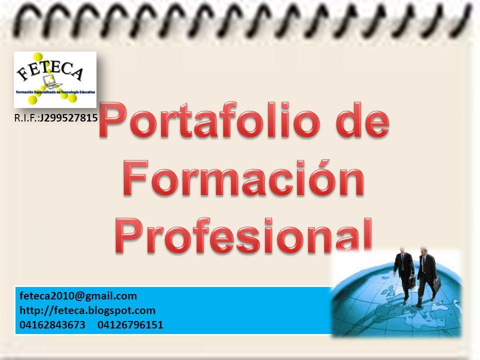 feteca2010@gmail.com http://feteca.blogspot.com 04162843673 04126796151 R.I.F.:J299527815