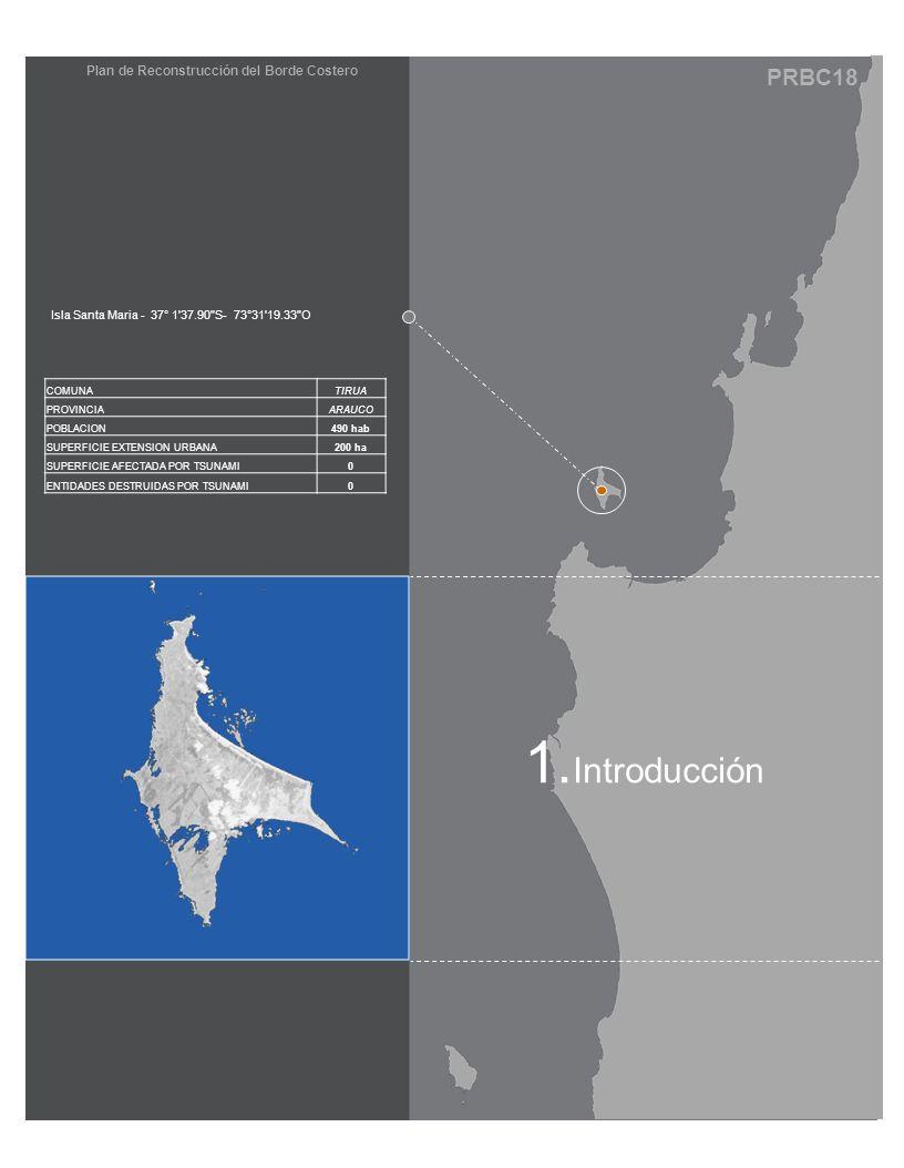 PRBC18 Plan de Reconstrucción del Borde Costero 1. Introducción Isla Santa Maria - 37° 1'37.90