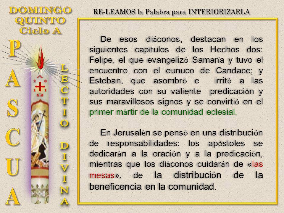 De esos di á conos, destacan en los siguientes cap í tulos de los Hechos dos: Felipe, el que evangeliz ó Samar í a y tuvo el encuentro con el eunuco d