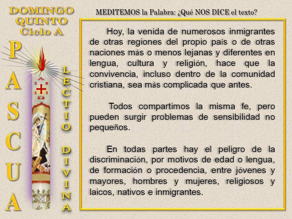 Hoy, la venida de numerosos inmigrantes de otras regiones del propio pa í s o de otras naciones m á s o menos lejanas y diferentes en lengua, cultura