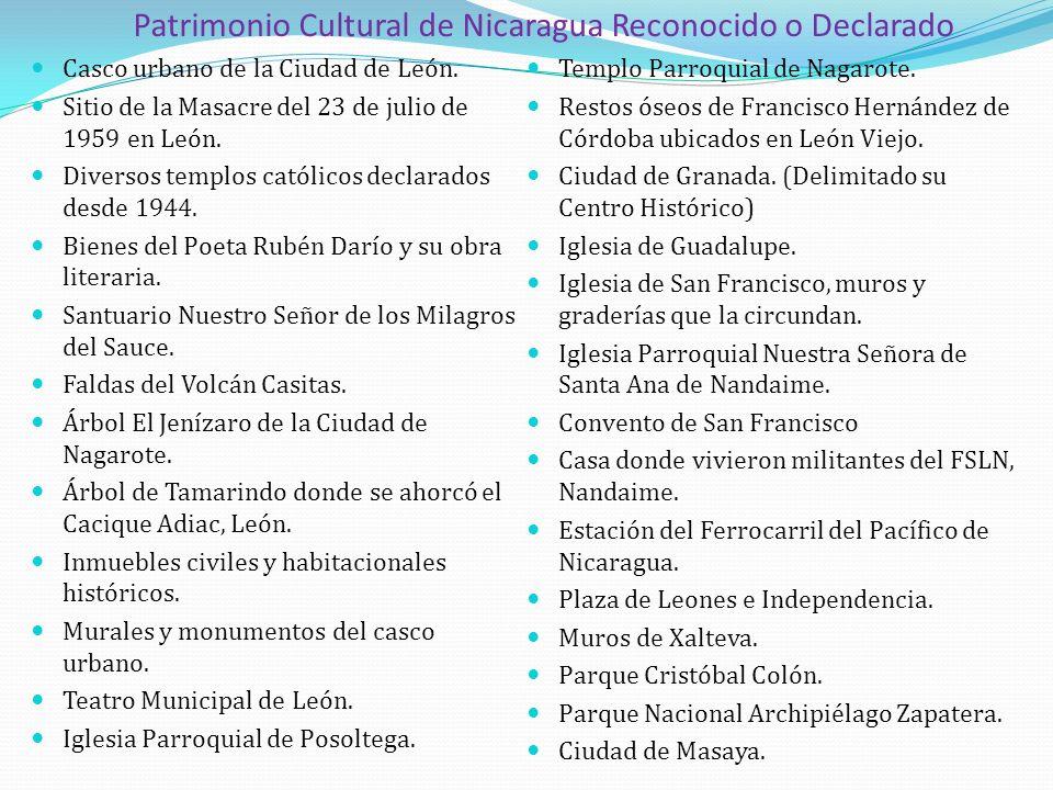 Patrimonio Cultural de Nicaragua Reconocido o Declarado Casco urbano de la Ciudad de León. Sitio de la Masacre del 23 de julio de 1959 en León. Divers