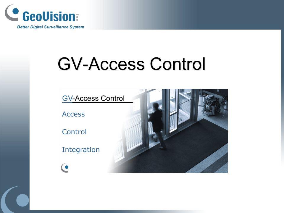 Hardware Serie Controladores: GV-AS100: soportar 1 puerta GV-AS110: soportar 1 puerta GV-AS120: soportar 1 puerta GV-AS400: soportar 2 puertas y 4 puertas Accesorio: GV-ASBOX / GV-ASNet