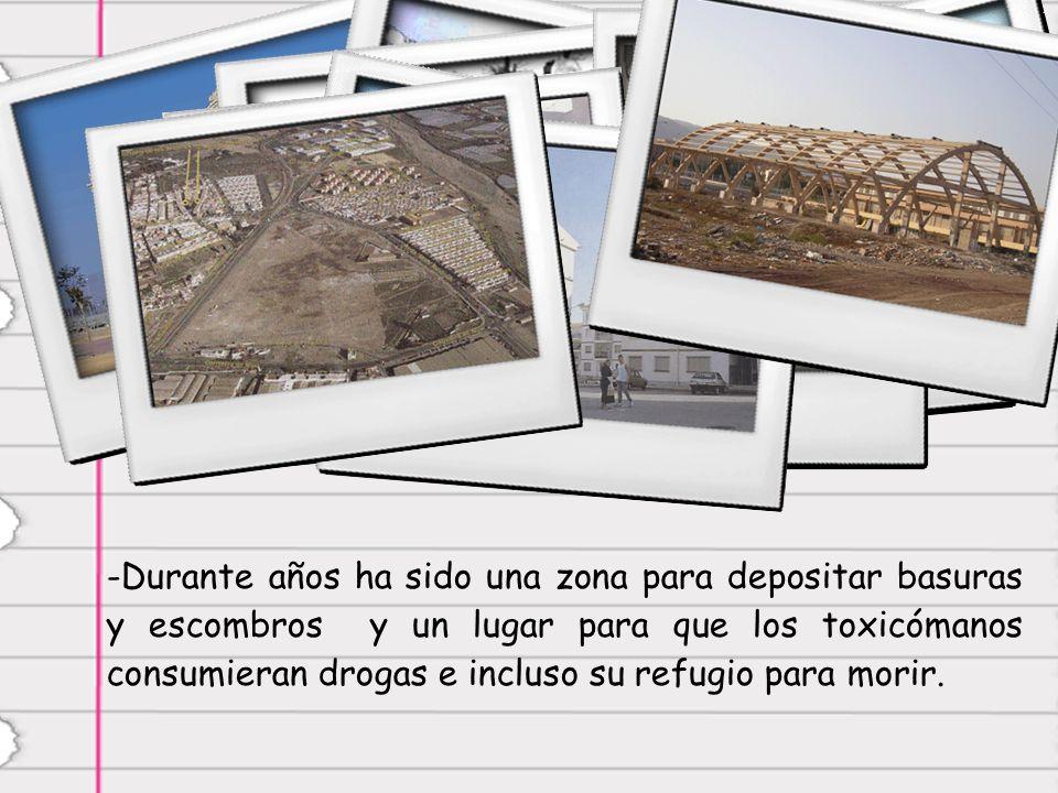 -D-Durante años ha sido una zona para depositar basuras y escombros y un lugar para que los toxicómanos consumieran drogas e incluso su refugio para morir.