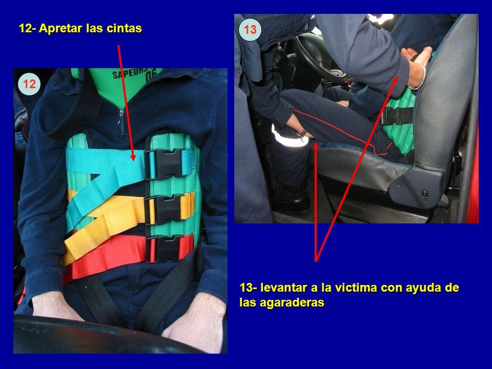 12- Apretar las cintas 12 13- levantar a la victima con ayuda de las agaraderas 13