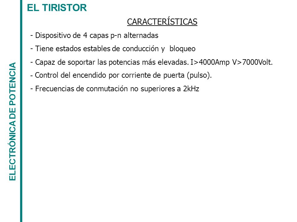 EL TIRISTOR ELECTRÓNICA DE POTENCIA Sección