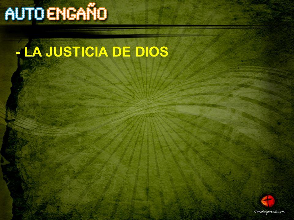 - LA JUSTICIA DE DIOS