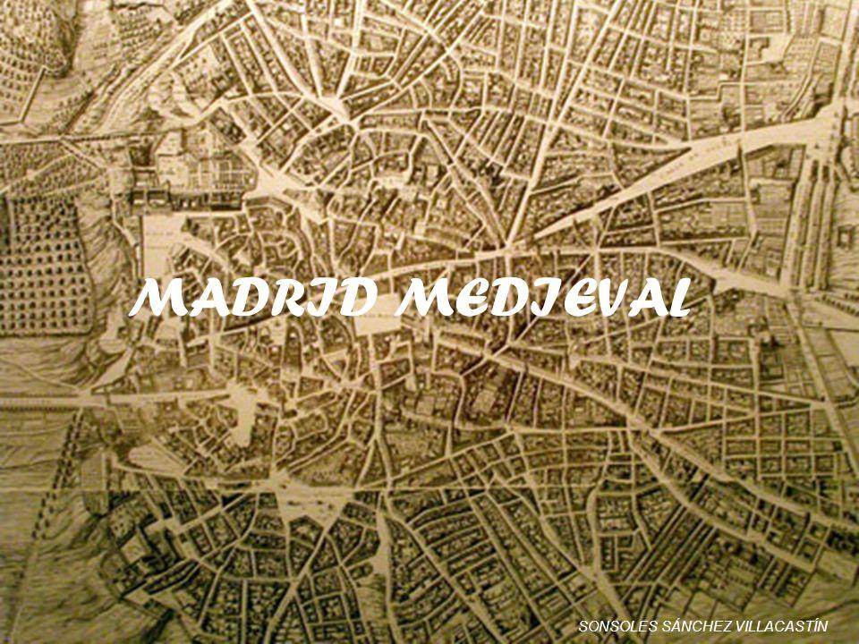 MADRID MEDIEVAL SONSOLES SÁNCHEZ VILLACASTÍN