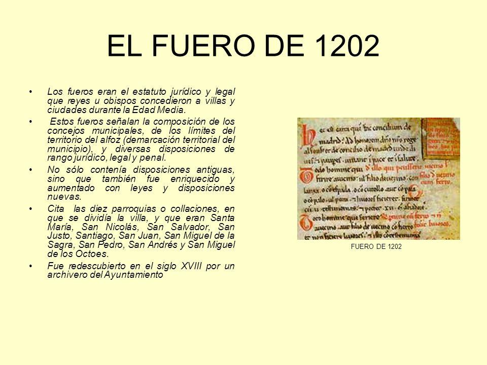 EL FUERO DE 1202 Los fueros eran el estatuto jurídico y legal que reyes u obispos concedieron a villas y ciudades durante la Edad Media.