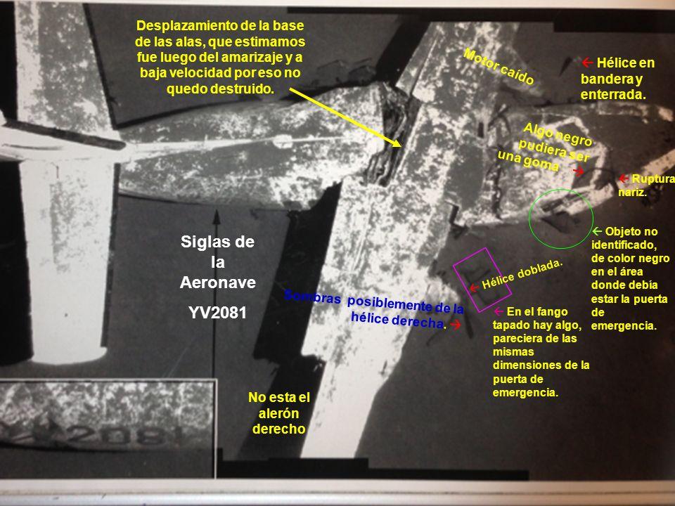 Foto publicada por el Diario El universal el 28-07-2013, del YV2081 Hélice en bandera y enterrada.