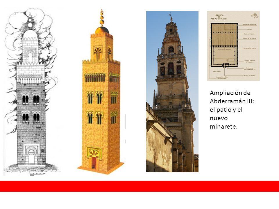 Ampliación de Abderramán III: el patio y el nuevo minarete.
