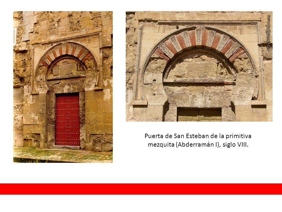 Puerta de San Esteban de la primitiva mezquita (Abderramán I), siglo VIII.