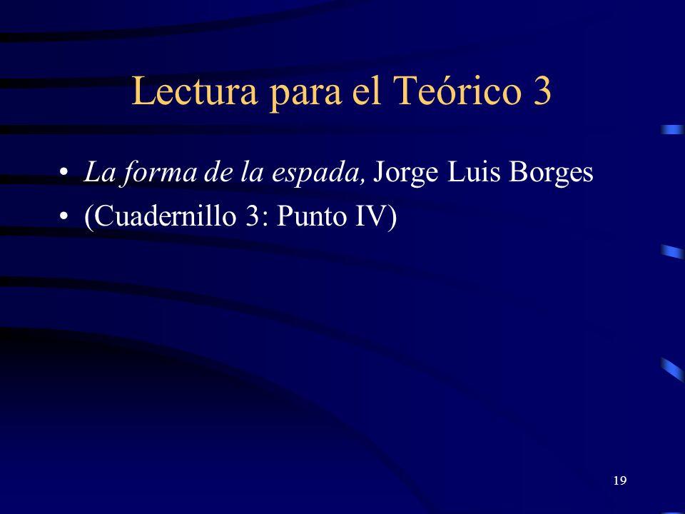 19 Lectura para el Teórico 3 La forma de la espada, Jorge Luis Borges (Cuadernillo 3: Punto IV)