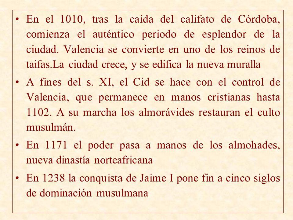 En el 1010, tras la caída del califato de Córdoba, comienza el auténtico periodo de esplendor de la ciudad. Valencia se convierte en uno de los reinos