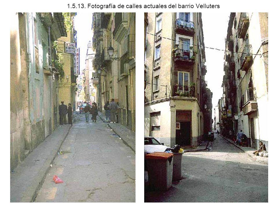 1.5.13. Fotografía de calles actuales del barrio Velluters