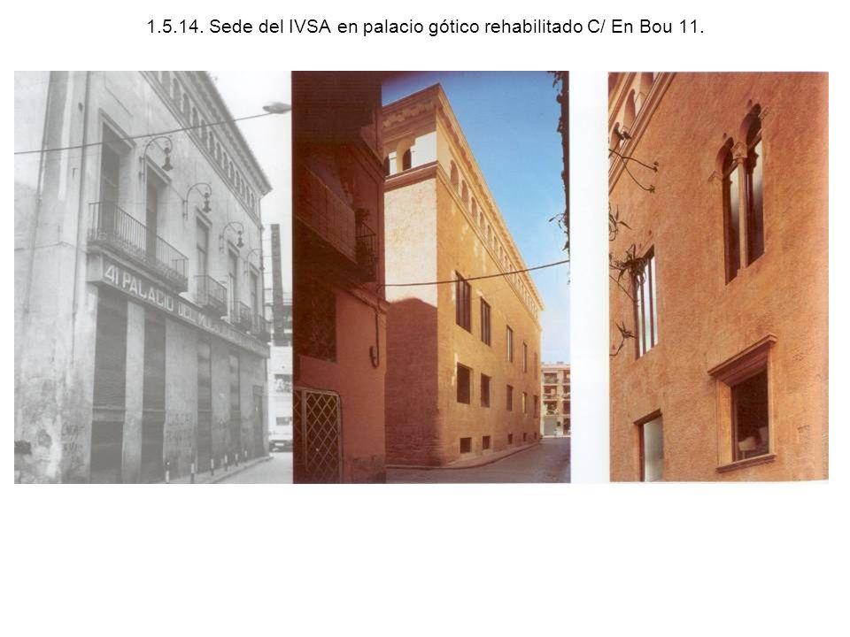 1.5.14. Sede del IVSA en palacio gótico rehabilitado C/ En Bou 11.