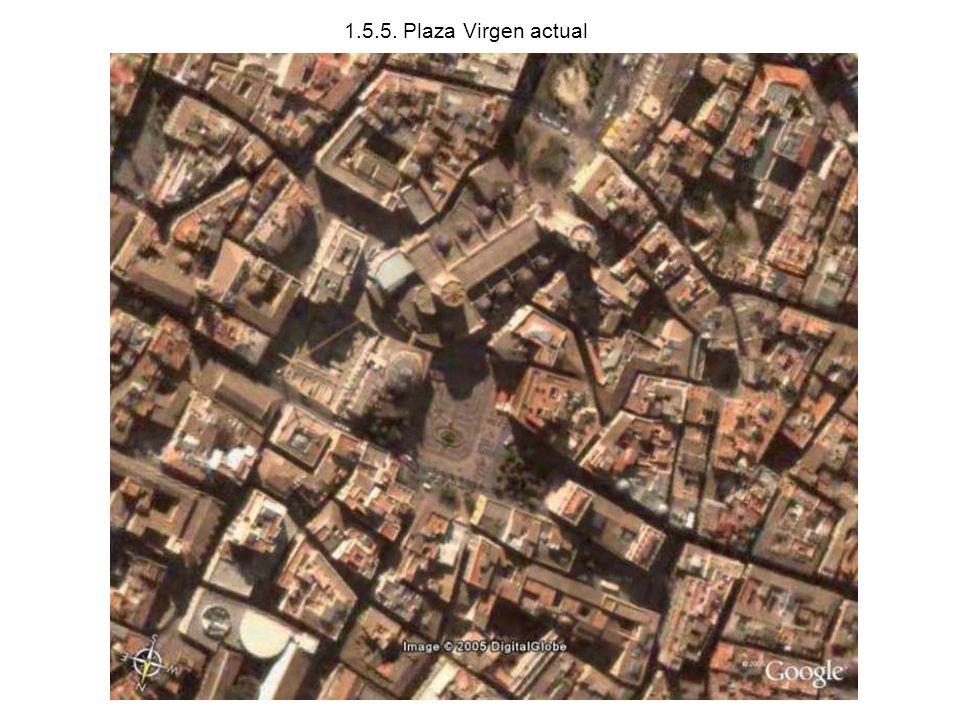 1.5.5. Plaza Virgen actual