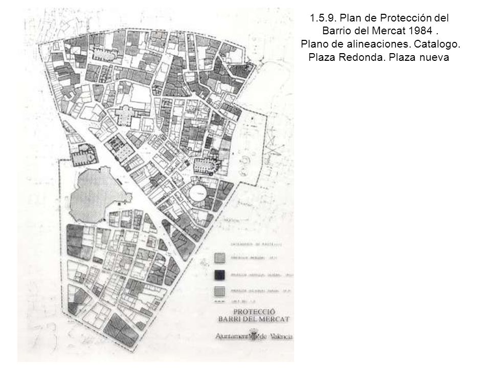 1.5.9. Plan de Protección del Barrio del Mercat 1984. Plano de alineaciones. Catalogo. Plaza Redonda. Plaza nueva