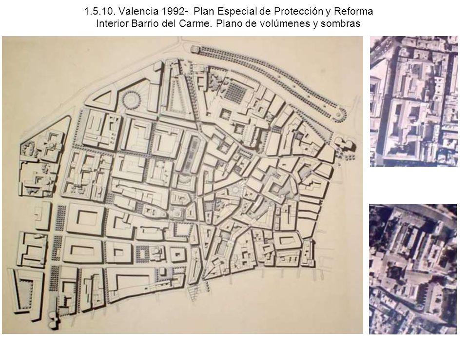 1.5.10. Valencia 1992- Plan Especial de Protección y Reforma Interior Barrio del Carme. Plano de volúmenes y sombras