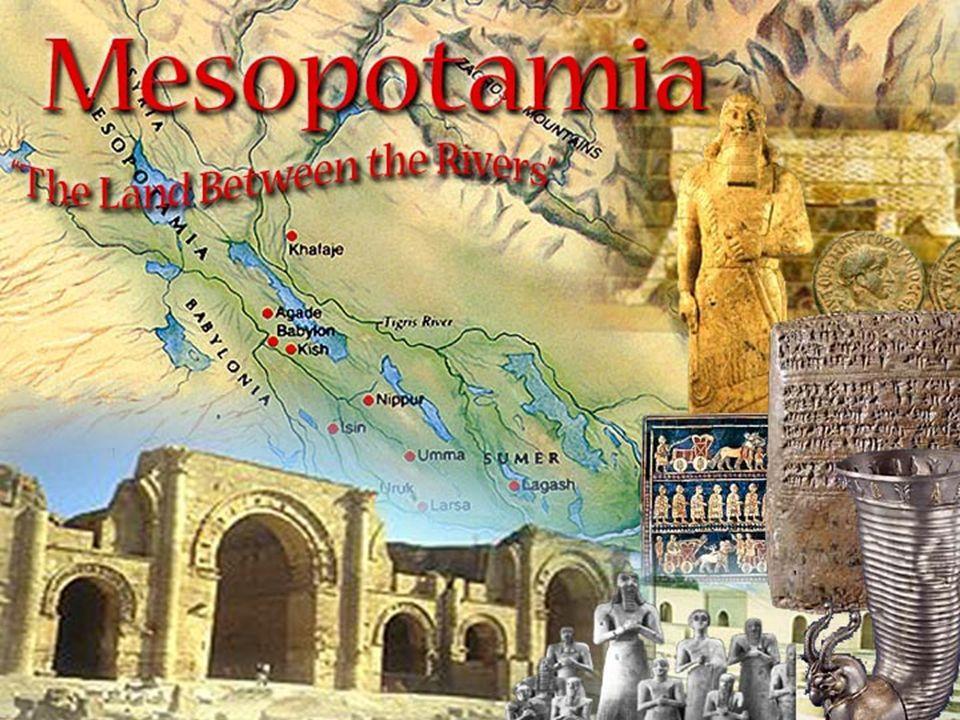Geográfia: La zona de Mesopotamia se extendía desde las montañas de Turquía por el norte, hasta el Golfo Pérsico por el sur, en los valles y sistemas fluviales de los ríos Tigris y Eufrates.