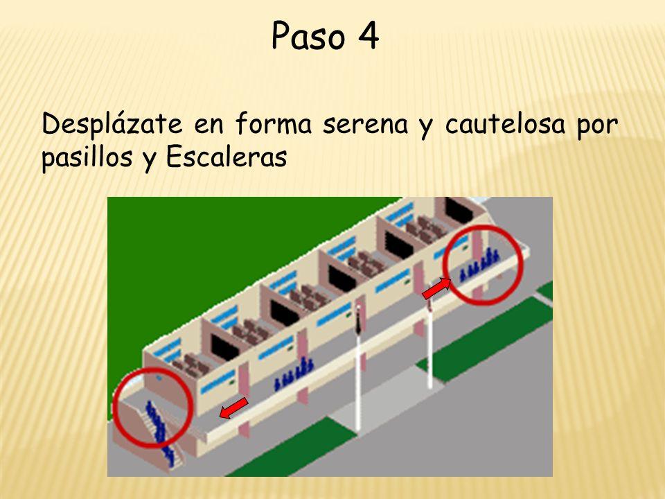 Desplázate en forma serena y cautelosa por pasillos y Escaleras Paso 4