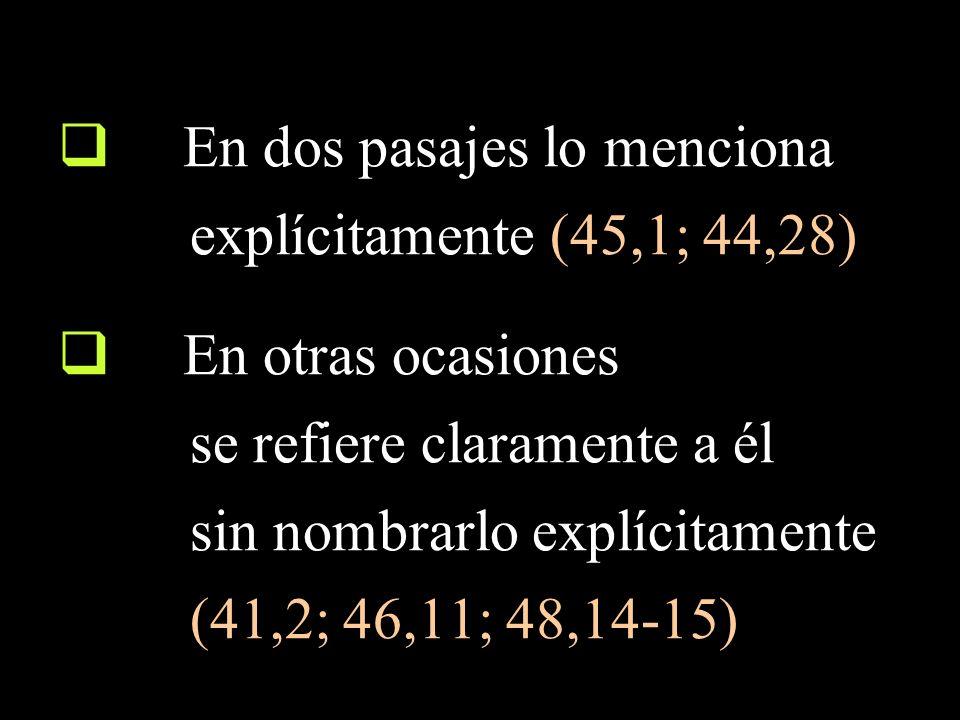 Isaías 45,1-2 [cf.