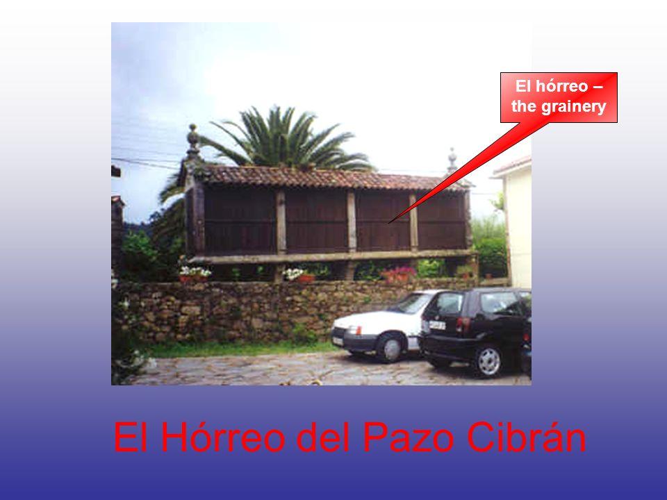 El Hórreo del Pazo Cibrán El hórreo – the grainery